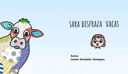 Sara disfraza vacas. Cuento interactivo personalizable  premium.
